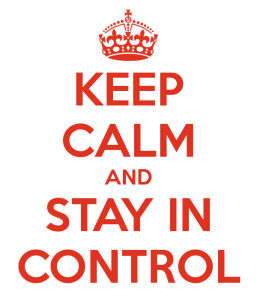 keep-calm-and-stay-in-control-6